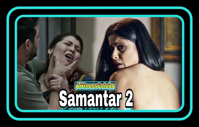Sai Tamhankar sexy scene - Samantar 2 (2021) HD 720p