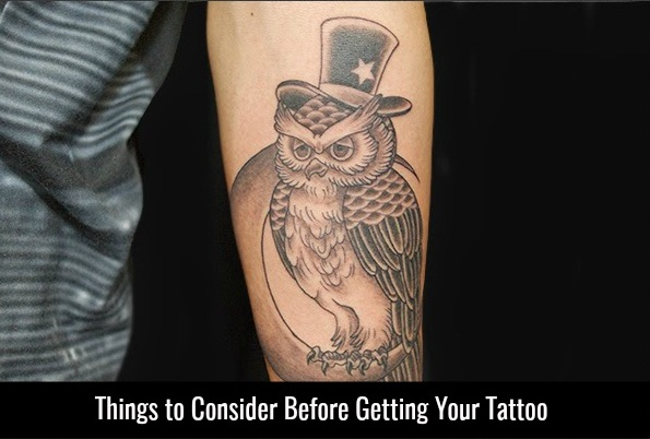 Things to Consider Before Getting Your Tattoo