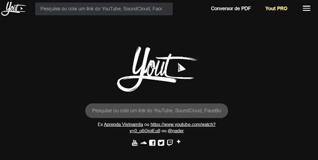 Yout - Nunca foi tão fácil fazer download de vídeos e musicas das principais plataformas