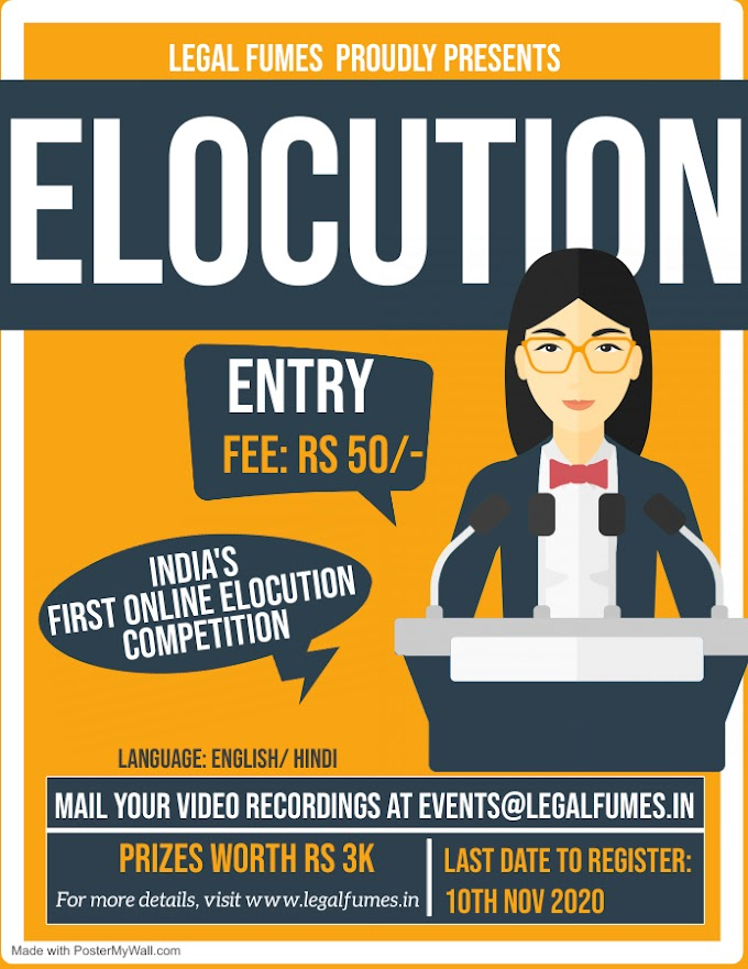 NATIONAL ELOCUTION COMPETITION BY LEGAL FUMES!! REGISTER NOW
