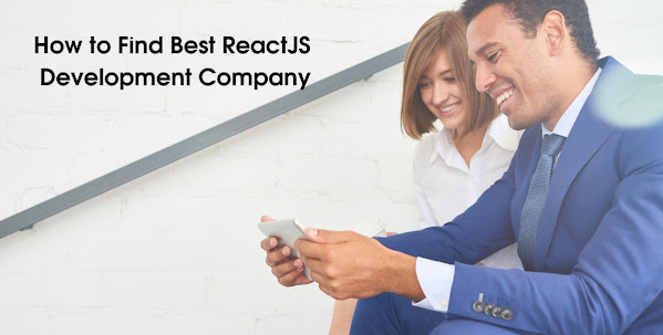How to Find Best ReactJS Development Company