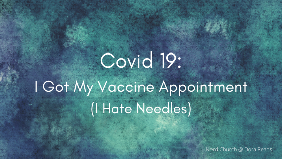 'Covid 19: I Got My Vaccine Appointment (I Hate Needles)' against an artsy blue background