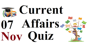 07 November 2019 Current Affairs Quiz in hindi For All Exam SSC/RRB NTPC/ CGL/CPO