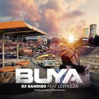 DJ Sandiso - Buya (feat Leehleza & Allstarz Musiq) (Loxion Deep's Yanos Remix)