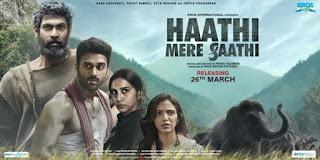 Haathi Mere Saathi First Look Poster 5