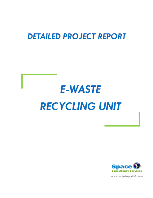 Project Report on E-waste Recycling Unit