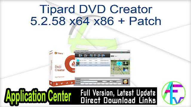 Tipard DVD Creator 5.2.58 x64 x86 + Patch