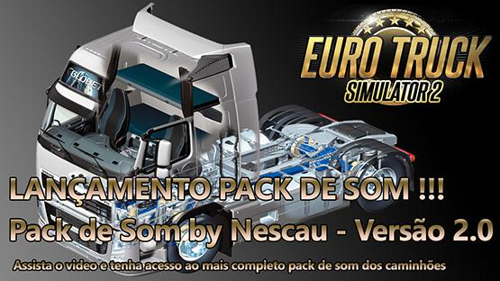 Sound Truck Pack V2.0 by Nescau ETS2