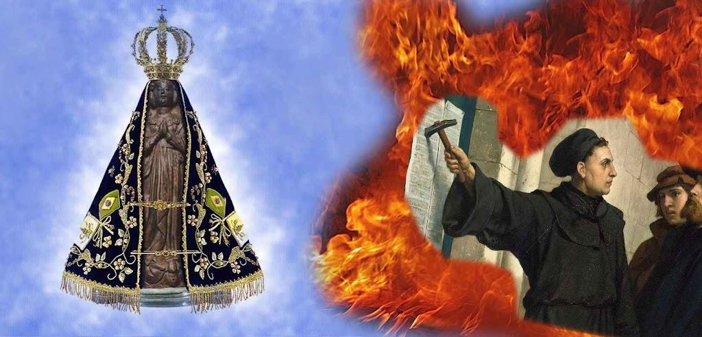Enquanto os católicos brasileiros comemoram o 3º centenário de Nossa Senhora Aparecida, os protesantes rememoram a revolta de Lutero que ateou pavoroso incêndio de imoralidade e irreligião e que visa arrancar o Brasil da proteção materna de Nossa senhora Aparecida.