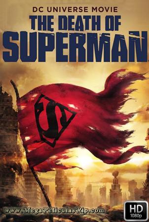 La Muerte De Superman [1080p] [Latino-Ingles] [MEGA]