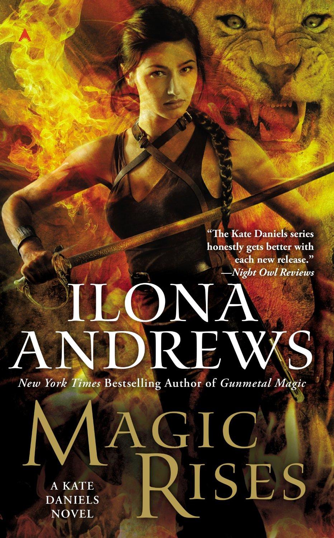 Fantasy Book Critic Magic Rises By Ilona Andrews border=