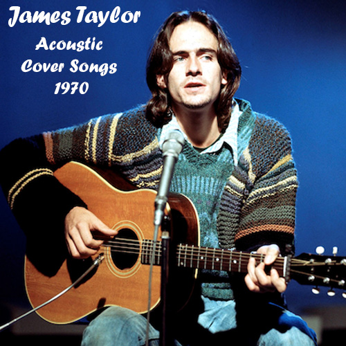Albums That Should Exist: James Taylor - Acoustic Cover Songs (1970)