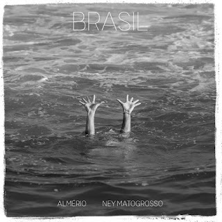 Brasil – Almério e Ney Matogrosso