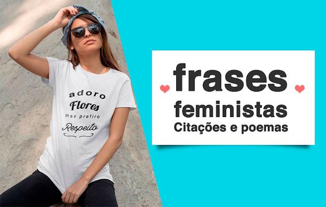 As melhores Frases sobre Feminismo: Frases Feministas