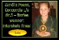 Baie geluk Zanélle Peens, Concordia L/s Gr.5 – hier met die trofee wat sy losgepraat het as  wenner by die interskole finaal met die puik aanbieding van haar toespraak onder die ATKV se 2013 tema PRAAT!