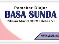 Kisi Kisi Soal PAS B. Sunda Kelas 6 Semester 1 K-13 Th. 2019