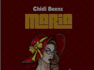 Download Audio |  Chidi Beenz – Maria  Mp3