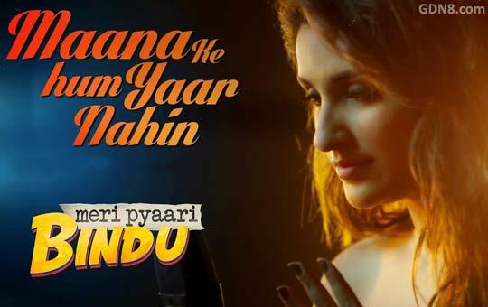 Maana Ke Hum Yaar Nahin - Meri Pyaari Bindu