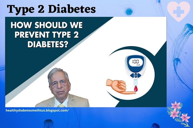 How to prevent Type 2 Diabetes?