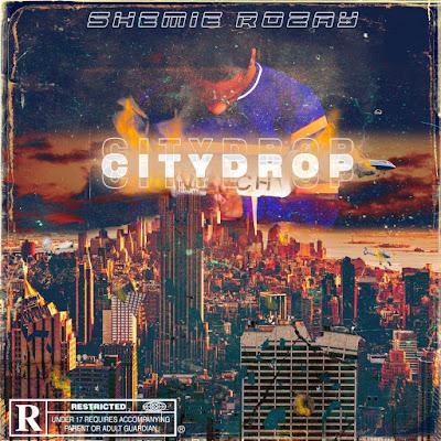 "SHEMIE ROZAY (@Shemie_rozay) - ""CITY DROP"""