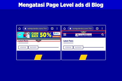 Cara Agar Navigasi Blog Tidak Tertutup atau Bergeser Saat Page Level Ads Muncul