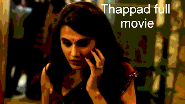 Thappad full movie download in hd by Tamilrockers