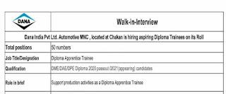 Dana India Pvt Ltd. Automotive MNC , located at Chakan is hiring aspiring Diploma Trainees on its Roll