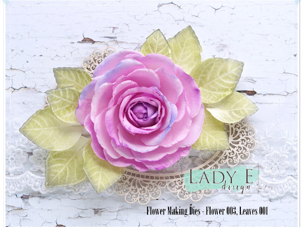 Foamiran Rose with Lady E Design Dies