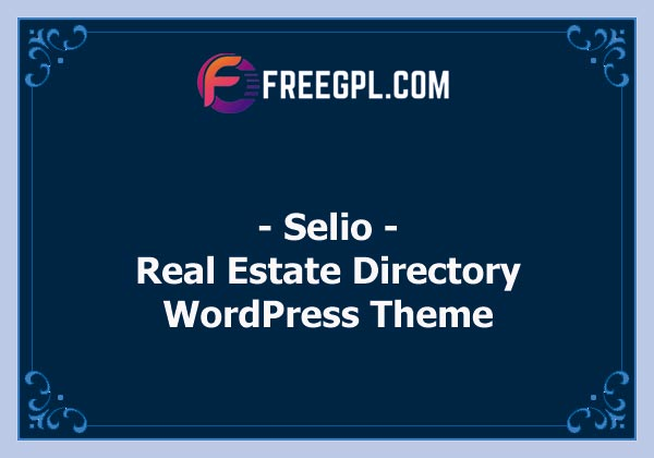 Selio - Real Estate Directory WordPress Theme Nulled Download Free