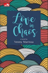 Harga Buku Novel Love In Chaos Karya Yenny Marissa dengan Review Terbaru Januari 2018