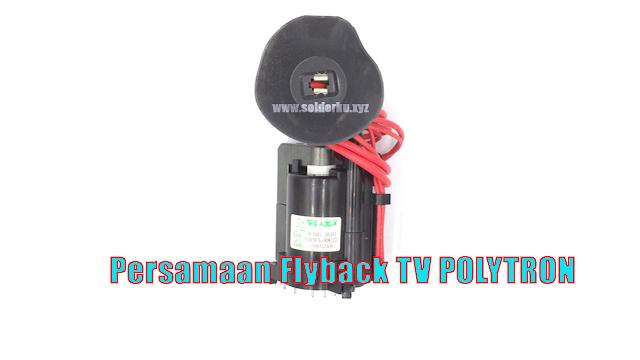 Persamaan Flyback TV POLYTRON