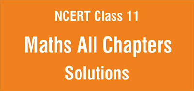 NCERT Solutions for Class 11 Maths All Chapters
