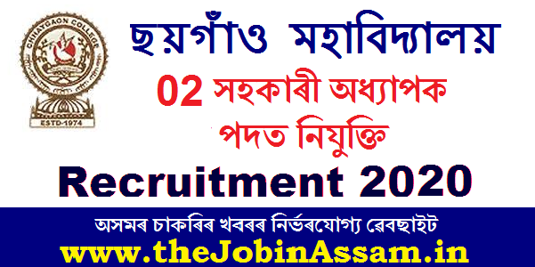 Chhaygaon College Recruitment 2020