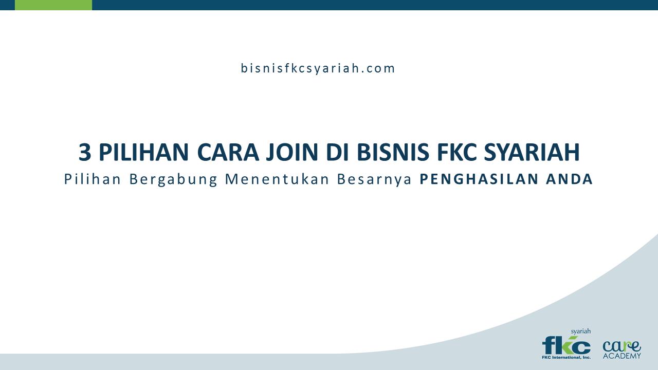 Bisnis Fkc Syariah - Cara Bergabung Di Bisnis Fkc Syariah