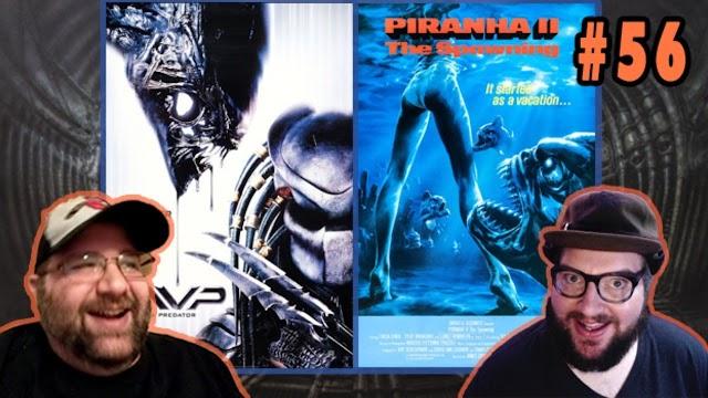 2 Bearded Losers Episode #56: Alien vs. Predator & Piranha II: The Spawning