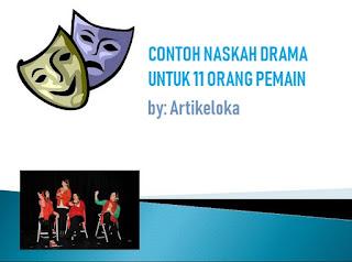 Contoh Naskah Drama Untuk 11 Orang Pemain