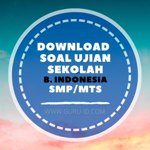 gambar soal ujian sekolah Bahasa Indonesia SMP 2021