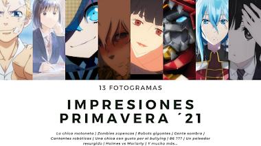 PRIMERAS IMPRESIONES | PRIMAVERA 2021