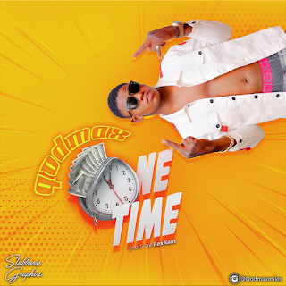 MUSIC: Qodmax - One Time (Prod. by RexRain)