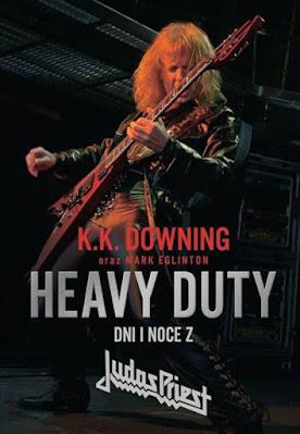 Heavy Duty. Dni i noce z Judas Priest, K.K. Downing