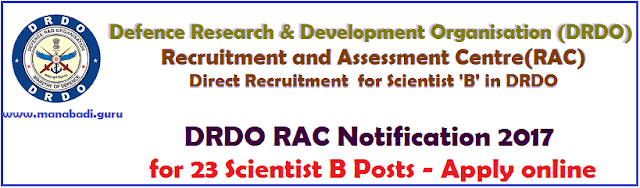 latest jobs, Engineering Jobs, Scientist Jobs, Defence Research & Development Organisation, DRDO RAC, Scientist B Posts