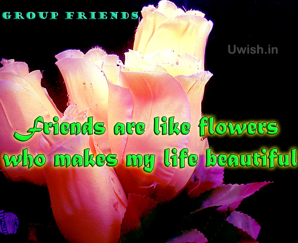 Group Friends quotes with flowers e greeting cards and wishes
