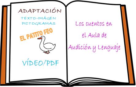 """AUDICIÓN Y LENGUAJE: ADAPTACIÓN CUENTO """"EL PATITO FEO"""