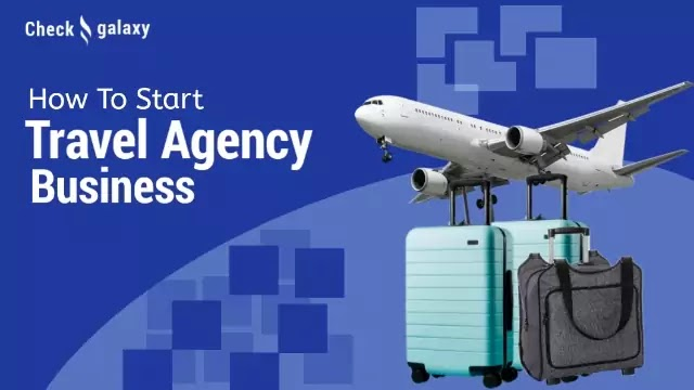 How to Become a Travel Agency : Starting Your Business