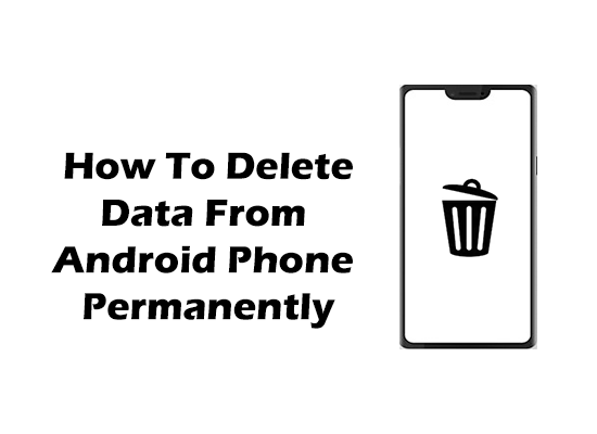 How to delete data from android phone permanently