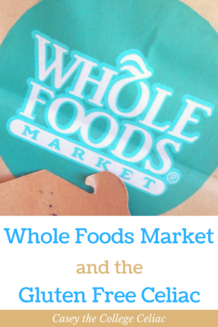 Whole Foods Market and the Gluten Free Celiac