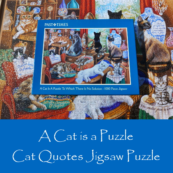 Past Times A Cat is a Puzzle Jigsaw Review cat quotes jigsaw puzzle quotations kittens cats
