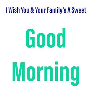 Good Morning Image For Full Family