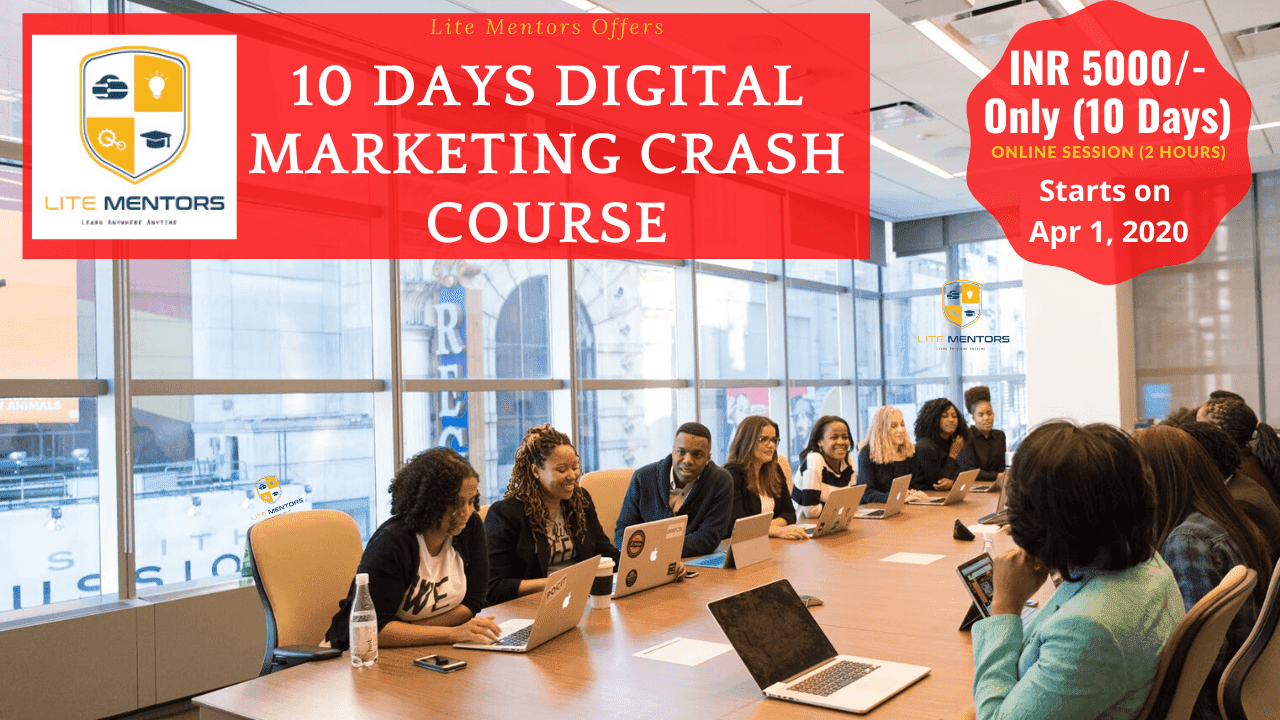 Lite Mentors Digital Marketing Crash Course in Chennai