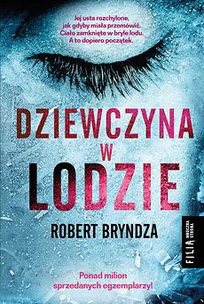 """""""Dziewczyna w lodzie"""" Robert Bryndza"""